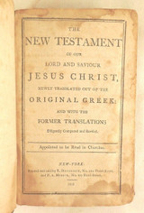 THE NEW TESTAMENT, pub by E. Duyckinck - 1808,
