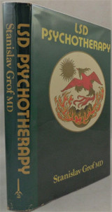 LSD PSYCHOTHERAPY, by Stanislav Grof - 1980 [1st US Ed]