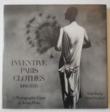 INVENTIVE PARIS CLOTHES 1909-1939, by Irving Penn; Diana Vreeland - 1977 [1st Ed]