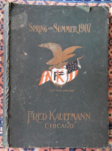 SPRING AND SUMMER 1907: Men's Clothing Catalog, by Fred Kaufmann