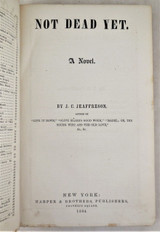 NOT DEAD YET, by J.C. Jeaffreson - 1864