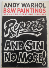 ANDY WARHOL: B&W PAINTINGS, ADS AND ILLUSTRATIONS - 2002