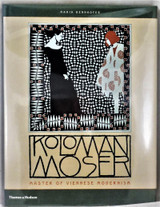 KOLOMAN MOSER: MASTER OF VIENNESE MODERNISM - 2002