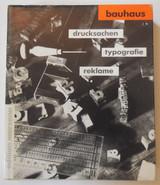 BAUHAUS: DRUCKSACHEN TYPOGRAFIE REKLAME, by Gerd Fleischmann - 1984
