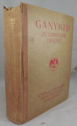 GANYMED: JAHRBUCH FUR DIE KUNST, edited by Julius Meier-Graefe - 1922 [4th Vol]