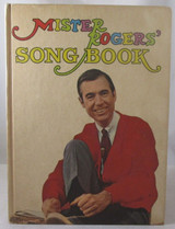 MISTER ROGERS' SONGBOOK, by Fred Rogers; Steven Kellogg; Johnny Costa - 1970 [1st Ed]