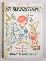 UN TAS D'HISTOIRES, by Jeanne Cappe & Elisabeth Ivanovsky - 1936