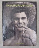 THE CHOP SUEY CLUB, by Bruce Weber - 1999 [STILL SEALED]