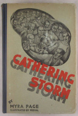 THE GATHERING STORM: A STORY OF THE BLACK BELT, by Myra Page - 1932 [1st Ed]