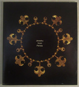JEWELRY FROM PERSIA: The Collection of Patti Birch - 1974