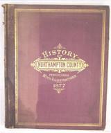 HISTORY OF NORTHAMPTON COUNTY, PA  - 1752