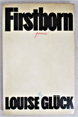 FIRSTBORN, by Louise Gluck - 1968 [1st Ed] American Poetry Scarce DJ HB