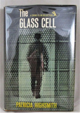 THE GLASS CELL, by Patricia Highsmith -1964 [1st Ed]