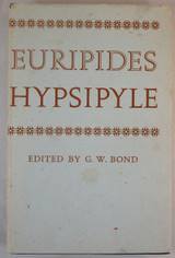 EURIPIDES: HYPSIPYLE, by G.W. Bond - 1969 [Corrected Reprint]