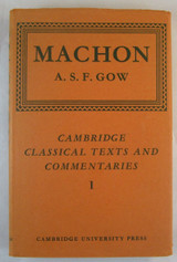 MACHON: THE FRAGMENTS, A.S.F. Gow - 1965 Classics New Comedy Xpeiai