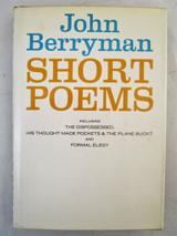 SHORT POEMS, by John Berryman - 1958 [1st Edition] The Dispossessed Scarce DJ