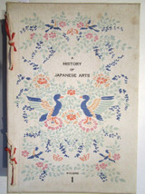 A HISTORY OF THE JAPANESE ARTS, by The Imperial Museum - 1913 [3 Vols] Woodblock