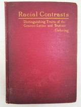 RACIAL CONTRASTS, by Albert Gehring - 1908 [1st Ed]