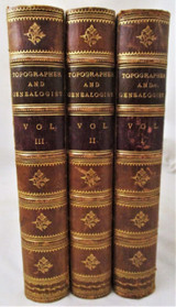 THE TOPOGRAPHER AND GENEALOGIST, by John Gough Nichols - 1846 [3 Vols] England
