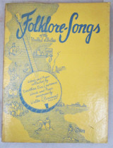 FOLKLORE-SONGS OF THE U.S, by D.Lawrence; W.Rosemont - 1959 [Signed Ltd Ed]