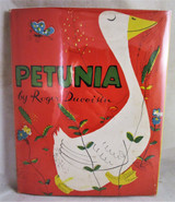 PETUNIA, by Roger Duvoisin - 1950 [1st Edition]