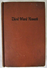 THIRD WARD NEWARK, by Curtis Lucas - 1946 [1st Ed]
