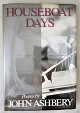 HOUSEBOAT DAYS, by John Ashbery - 1977 [Signed 1st Ed]