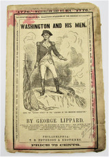 WASHINGTON AND HIS MEN, by George Lippard - 1876
