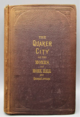 THE QUAKER CITY; OR, THE MONKS OF MONK HALL, by George Lippard - 1876