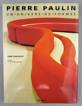PIERRE PAULIN: UN UNIVERS DE FORMES, by Anne Chapoutot - 1992