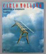 CARLO MOLLINO: ARCHITECTURE AS AUTOBIOGRAPHY, by Giovanni Brino - 1987