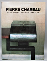 PIERRE CHAREAU, by Marc Vellay; Kenneth Frampton - 1985 [1st US Ed]