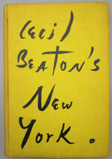 CECIL BEATON'S NEW YORK - 1938 [Signed 1st Ed]