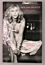 SEX AND THE CITY: KISS AND TELL, by Amy Sohn & Sarah Jessica Parker - 2004 [Signed by SJP]