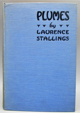 PLUMES, by Laurence Stallings - 1924 [1st Ed]