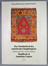 HANDBOOK OF ANATOLIAN CARPETS, by Georg Butterweck & Dieter Orasch - 1986 [Signed]