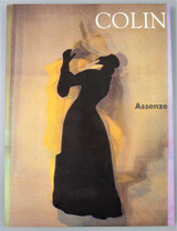 COLIN: ASSENZE, by Gianluigi Colin - 2007