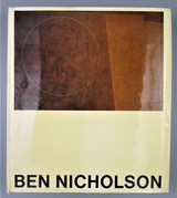 BEN NICHOLSON: DRAWINGS, PAINTINGS, & RELIEFS, by John Russell - 1969