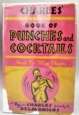 BOOK OF PUNCHES AND COCKTAILS, by Charles of Delmonico - 1934