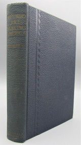 MEN WHO ARE MAKING AMERICA, by B.C. Forbes - 1926 [Signed] *Provenance*