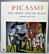 PICASSO: THE ARTIST AND HIS MODEL, by Helene Parmelin -1965