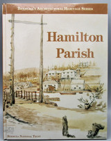 HAMILTON PARISH, by The Bermuda National Trust - 2002 [1st Ed]
