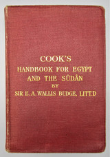 COOK'S HANDBOOK FOR THE EGYPT AND THE SUDAN, by Sir E.A. Wallis Budge - 1921 [4th Ed]