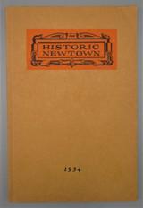 HISTORIC NEWTOWN, PA, by Edward R. Barnsley - 1934