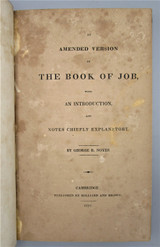 AN AMENDED VERSION OF THE BOOK OF JOB, by George R. Noyes - 1827