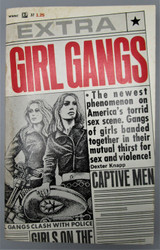 GIRL GANGS, by Barbara Hoffman - 1968