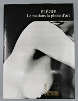 ELEGIE LE NU DANS LA PHOTO D'ART, by Alexandre Lavrentiev - 1992