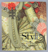 IN FINE STYLE: THE ART OF TUDOR AND STUART FASHION, by Anna Reynolds - 2013