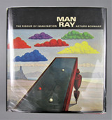 MAN RAY: THE RIGOUR OF IMAGINATION, by Arturo Schwarz - 1977