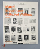 MARCEL BROODTHAERS COLLECTED WRITINGS, by Gloria Moure - 2012